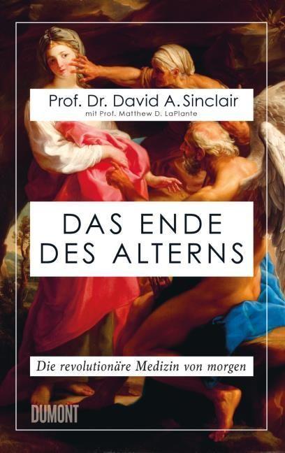 Sinclair, David: Das Ende des Alterns