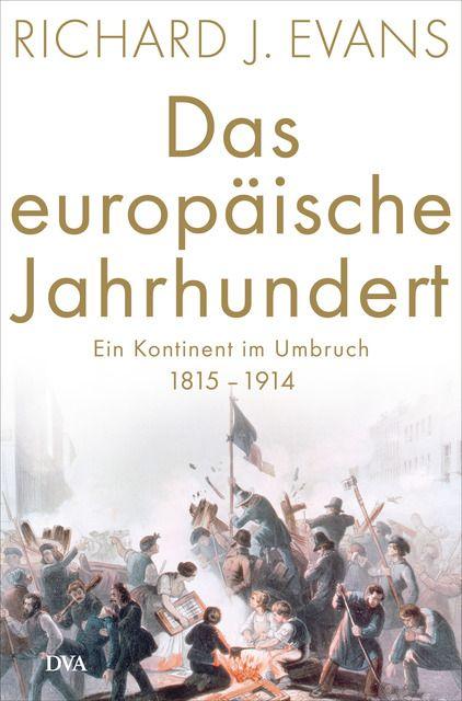 Evans, Richard J: Das europäische Jahrhundert