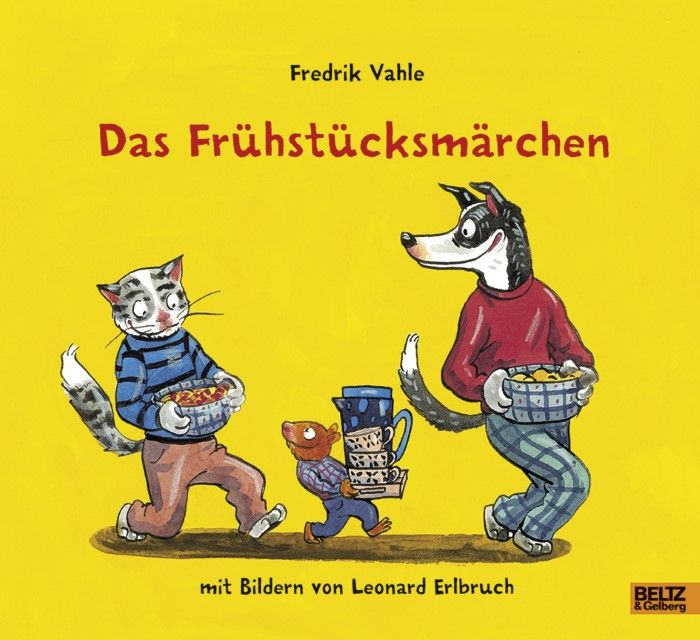 Vahle, Fredrik: Das Frühstücksmärchen