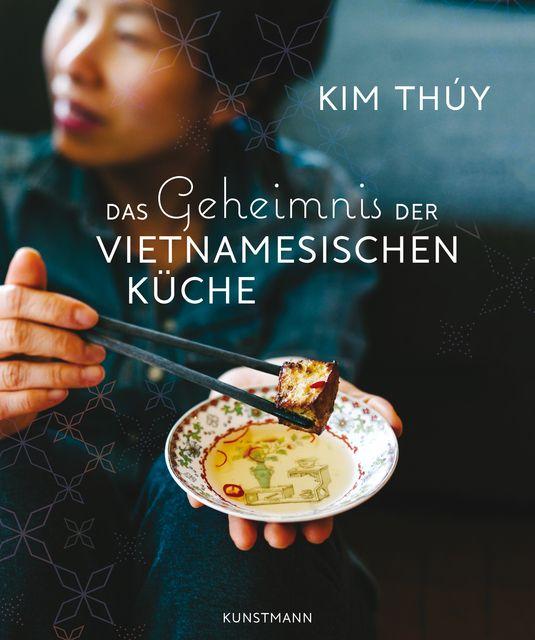 Thúy, Kim: Das Geheimnis der Vietnamesischen Küche