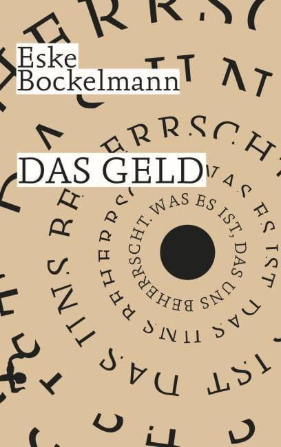 Bockelmann, Eske: Das Geld