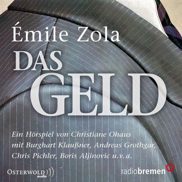 Zola, Émile: Das Geld