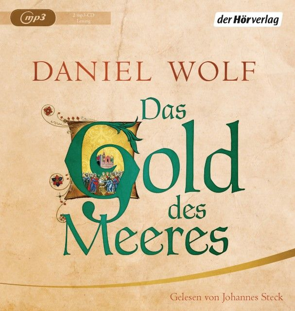 Wolf, Daniel: Das Gold des Meeres
