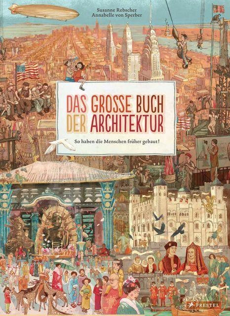 Rebscher, Susanne/Sperber, Annabelle von: Das große Buch der Architektur