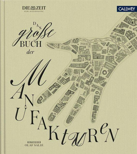 : Das große Buch der Manufakturen