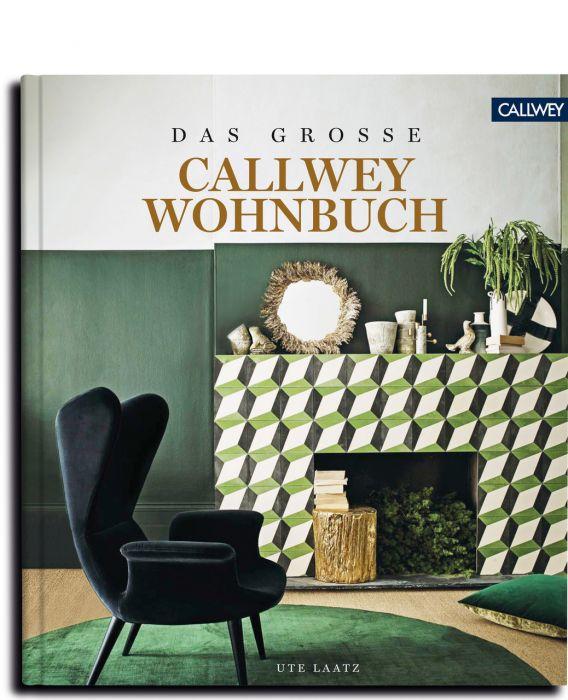 Laatz, Ute: DAS GROSSE CALLWEY WOHNBUCH