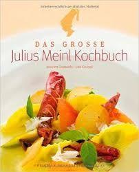 Gradwohl/ Kaubek: Das große Julius Meinl Kochbuch
