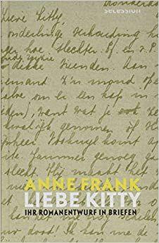 Frank, Anne: Liebe Kitty