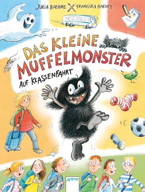 Boehme, Julia: Das kleine Muffelmonster auf Klassenfahrt