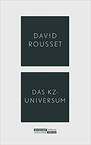 Rousset, David: Das KZ-Universum