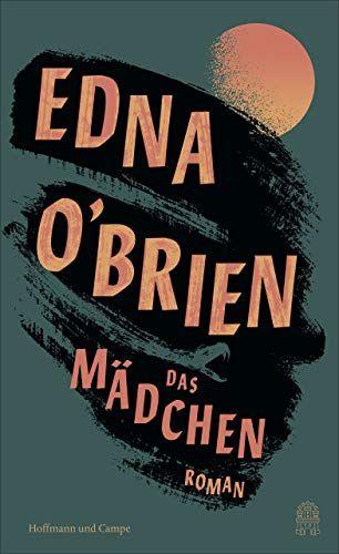 O'Brien, Edna: Das Mädchen