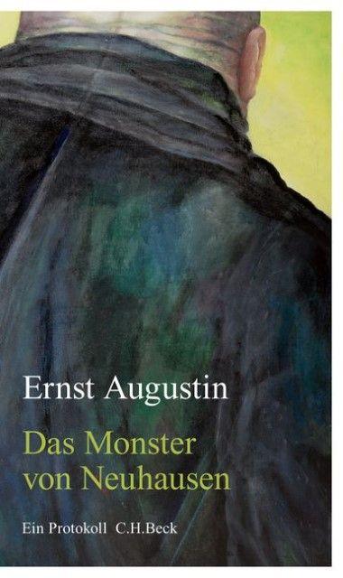 Augustin, Ernst: Das Monster von Neuhausen
