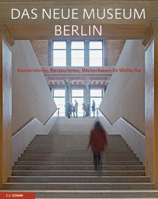 : Das Neue Museum Berlin