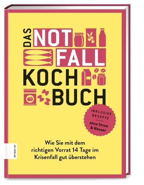 Ilies, Angelika: Das Notfallkochbuch