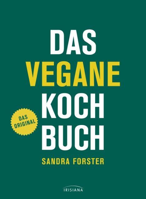 : Das vegane Kochbuch