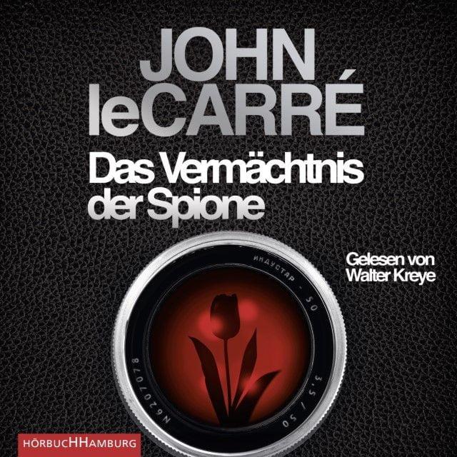 Le Carré, John: Das Vermächtnis der Spione