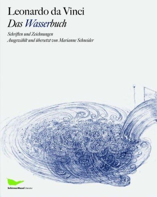 Vinci, Leonardo da: Das Wasserbuch