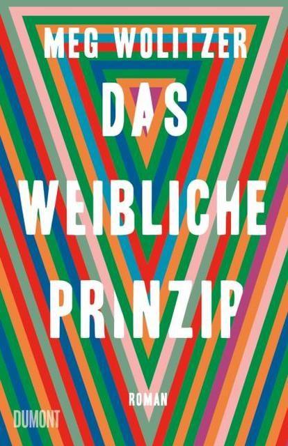 Wolitzer, Meg: Das weibliche Prinzip