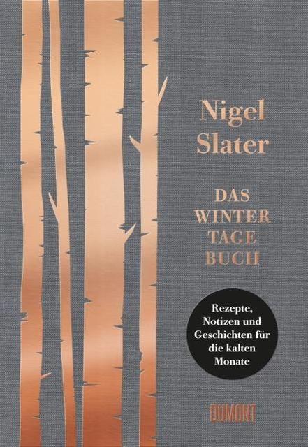 Slater, Nigel: Das Wintertagebuch