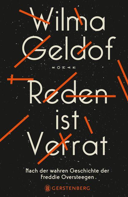 Geldof, Wilma: Reden ist Verrat