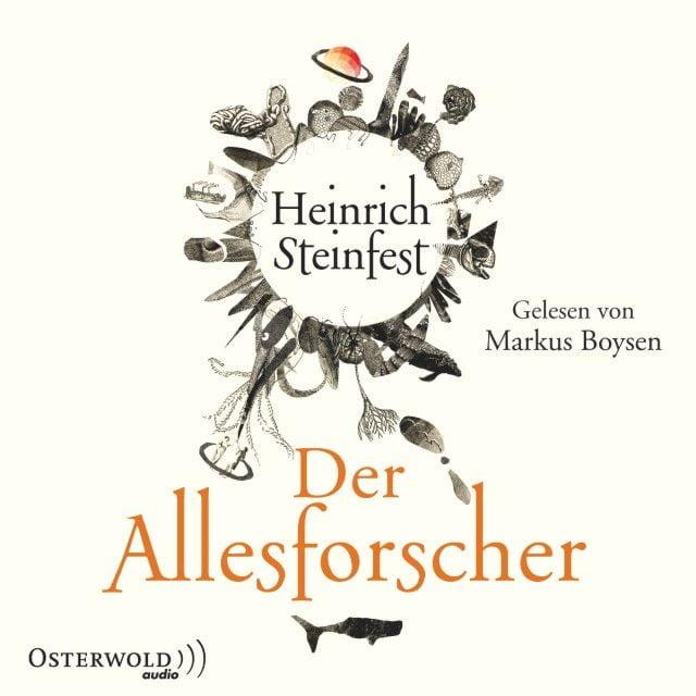 Steinfest, Heinrich: Der Allesforscher