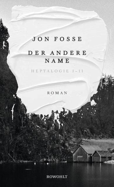 Fosse, Jon: Der andere Name