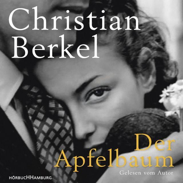 Berkel, Christian: Der Apfelbaum