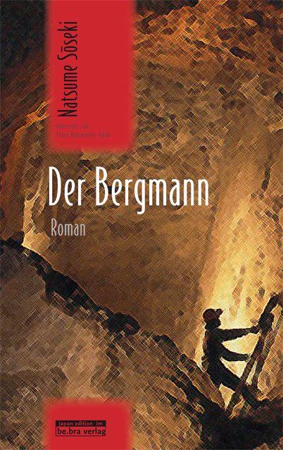 Soseki, Natsume: Der Bergmann
