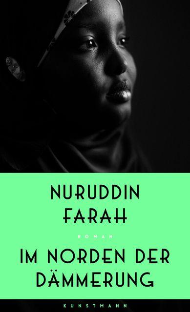 Farah, Nuruddin: Im Norden der Dämmerung