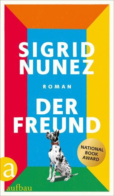 Nunez, Sigrid: Der Freund