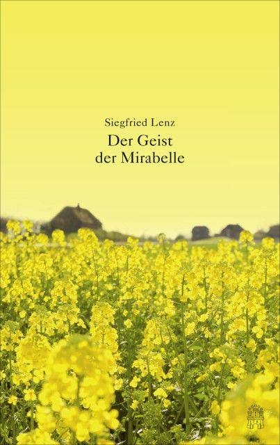 Lenz, Siegfried: Der Geist der Mirabelle