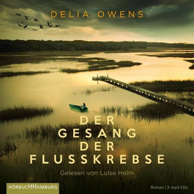 Owens, Delia: Der Gesang der Flusskrebse