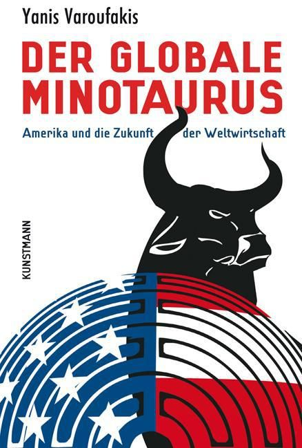 Varoufakis, Yanis: Der globale Minotaurus