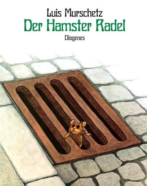 Murschetz, Luis: Der Hamster Radel