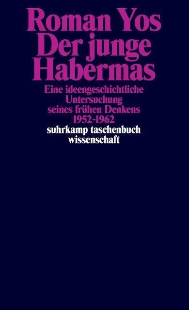 Yos, Roman: Der junge Habermas