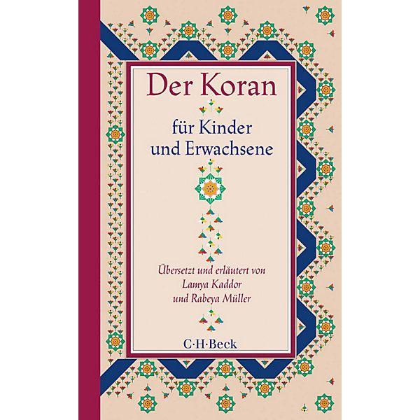 Kaddor, Lamya/Müller, Rabeya: Der Koran für Kinder und Erwachsene