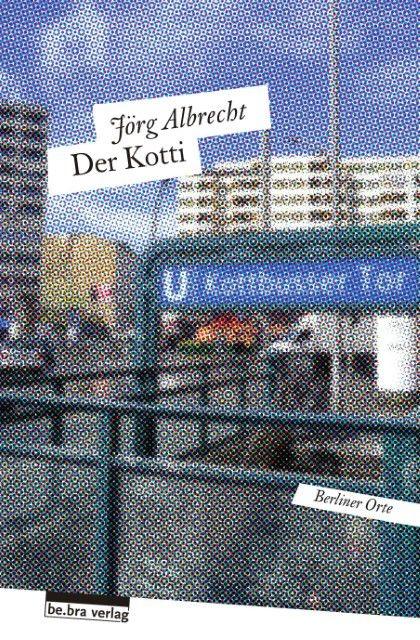 Albrecht, Jörg: Der Kotti