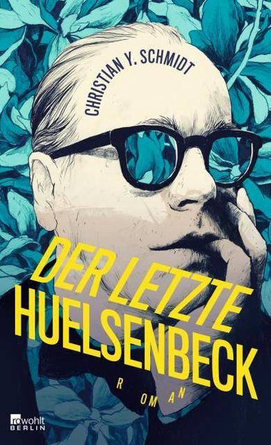 Schmidt, Christian Y: Der letzte Huelsenbeck