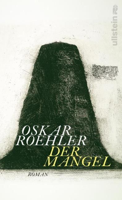 Roehler, Oskar: Der Mangel