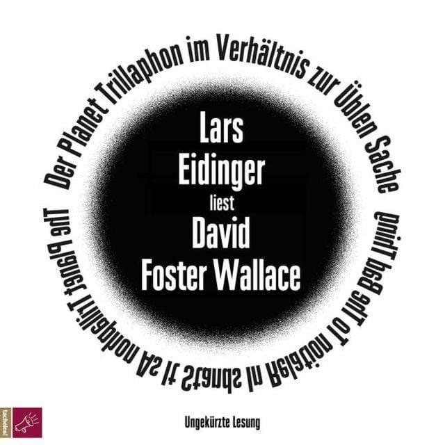 Wallace, David Foster: Der Planet Trillaphon im Verhältnis zur Üblen Sache