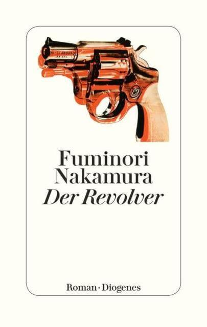 Nakamura, Fuminori: Der Revolver