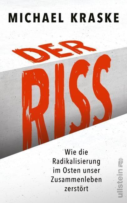 Kraske, Michael: Der Riss