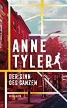 Tyler, Anne: Der Sinn des Ganzen