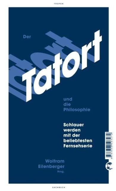 : Der Tatort und die Philosophie