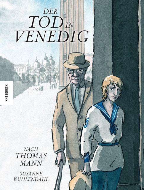 Kuhlendahl, Susanne: Der Tod in Venedig