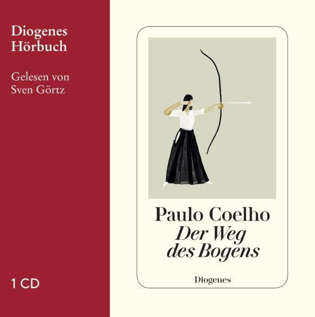 Coelho, Paulo: Der Weg des Bogens