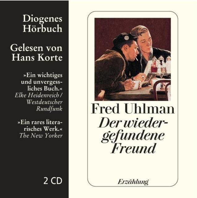 Uhlman, Fred: Der wiedergefundene Freund