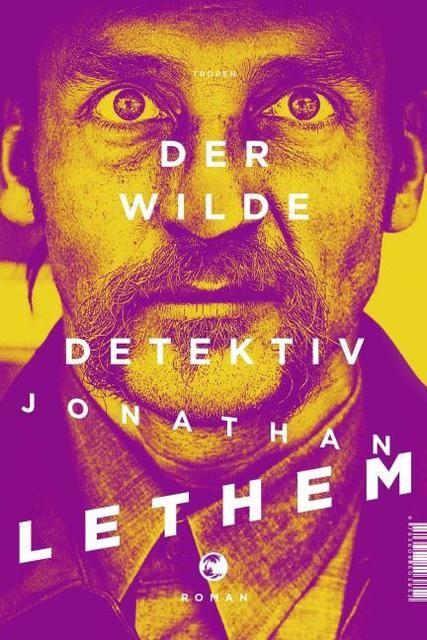 Lethem, Jonathan: Der wilde Detektiv