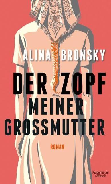 Bronsky, Alina: Der Zopf meiner Großmutter
