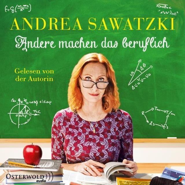 Sawatzki, Andrea: Andere machen das beruflich